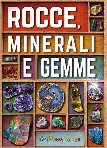 9788836571703: Rocce, minerali e gemme. Ediz. illustrata