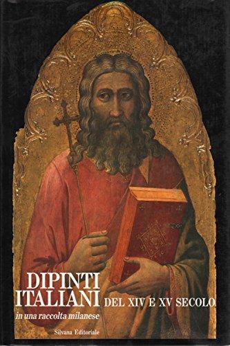 Dipinti italiani del XIV e XV secolo in una raccolta privata milanese.: Boskovits,Miklos. Angelo ...