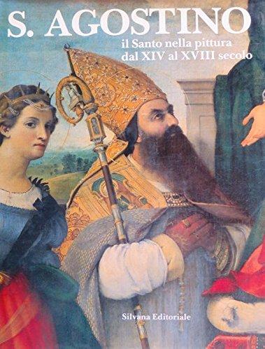 S. Agostino: Il Santo Nella Pittura Dal: Luigi Dania
