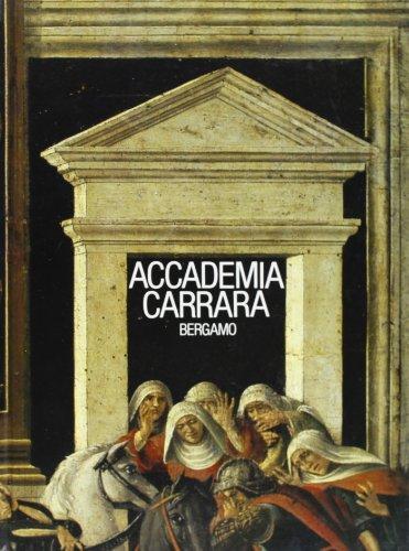 Accademia Carrara Bergamo. Vol.1: Catalogo dei dipinti sec.XV-XVI.: Rossi,Francesco.