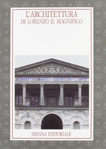 L'Architettura di Lorenzo il Magnifico.: Catalogo della Mostra: