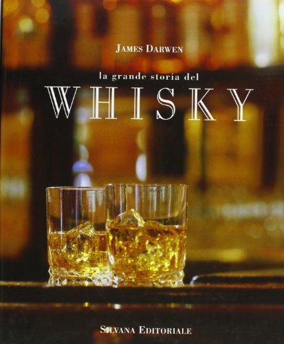 9788836604197: La grande storia del whisky