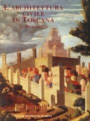 L'Architettura Civile in Toscana; Il Medioevo: Amerigo Restucci