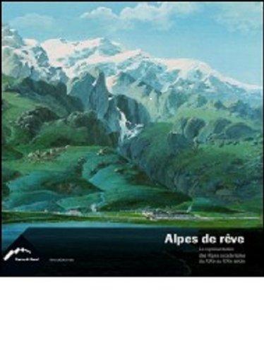 Alpes de rêve : La représentation des: Daniele Jalla; G