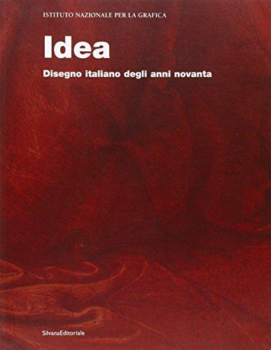 Idea: Disegno Italiano Degli Anni Novanta (English and Italian Edition): Cherubini, Laura