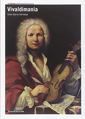 9788836611188: Vivaldimania. Una storia torinese. Catalogo della mostra (Torino, 23 aprile-8 giugno 2008) (Cataloghi di mostre)
