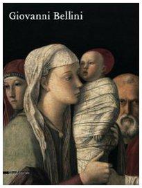 9788836611331: Giovanni Bellini. Catalogo della mostra (Roma, 30 settembre 2008-11 gennaio 2009)