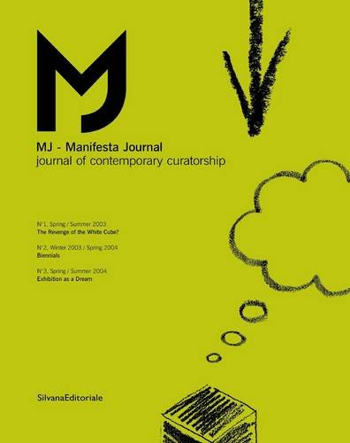Manifesta Journal: Journal of Contemporary Curatorship