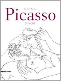 9788836613571: Picasso. Suite 347. Catalogo della mostra (Cremona, 5 aprile-28 giugno 2009). Ediz. italiana e inglese