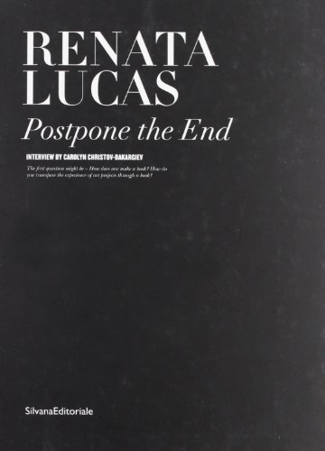 9788836615766: Renata Lucas: Postpone the End