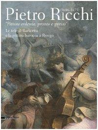 9788836615841: PIETRO RICCHI, 1606-1675: