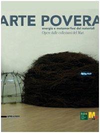 ARTE POVERA - ENERGIA E METAMORFOSI DEI: AA.VV