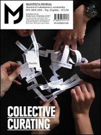 Manifesta Journal 8: 2009/2010 (8836616178) by Magali Arriola; Jelle Bouwhuis; Jean Leering; Julia Moritz; Paul O`Neill; Alexei Penzin; Michele Robecchi; Katharina Schlieben