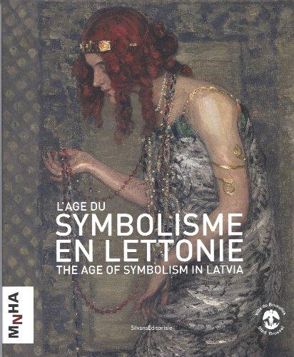 9788836617234: L'âge du symbolisme en Lettonie : The age of symbolism in Latvia