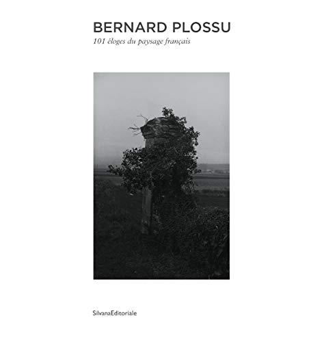 9788836617463: Bernard Plossu. 101 éloges du paysage français. Ediz. illustrata