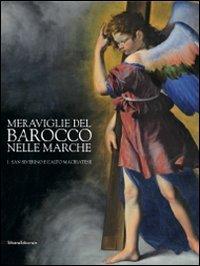 9788836617821: Meraviglie del barocco nelle Marche. Catalogo della mostra (San Severino Marche, 25 luglio-12 dicembre 2010)