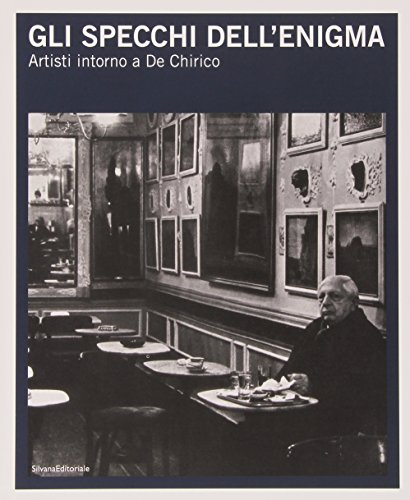 9788836619078: Mirrors of Enigma: Artists Around de Chirico