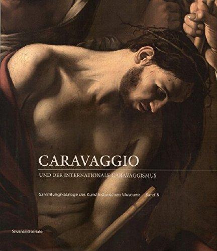 Caravaggio und der internationale Caravaggismus: Sammlungskataloge des: Prohaska, Wolfgang,Swoboda, Gudrun