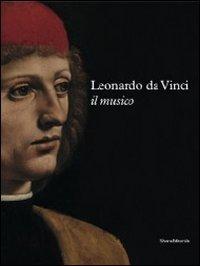 Leonardo Da Vinci.Il Musico: Marani Pietro C.
