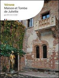 Verona: Juliet's Tomb (9788836619429) by Anna Villari