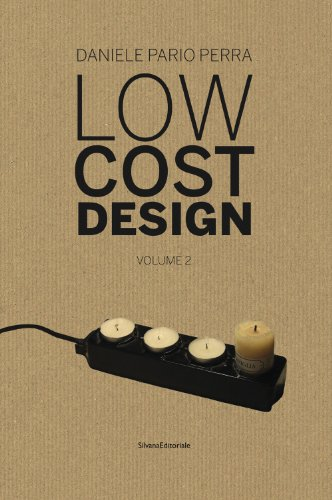 Low cost design. Ediz. italiana e inglese: 2: Pario Perra, Daniele