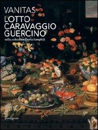 9788836620784: Vanitas. Lotto, Caravaggio, Guercino nella collezione Doria Pamphilj