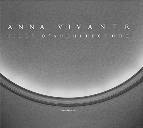 Anna Vivante: Architectural Skies (English, French and Italian Edition) (9788836621408) by Claude Arnaud; Philippe Duboy