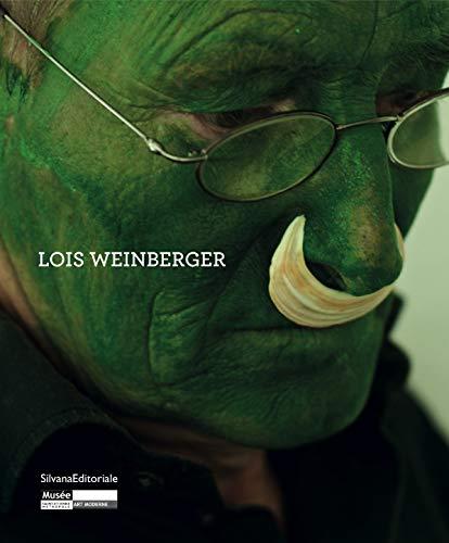 Lois Weinberger : Exposition au Musée d'Art: Lórand Hegyi; Collectif