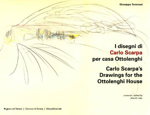9788836622931: The Drawings of Carlo Scarpa for House Ottolenghi (English and Italian Edition)