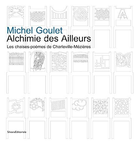 9788836623228: Alchimie des Ailleurs : Les chaises-poèmes de Charleville-Mézières