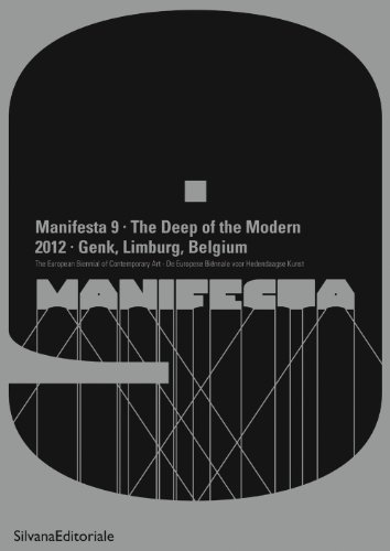 Manifesta 9 - The Deep of the Modern. A Subcyclopedia. Edited by Cuauhtémoc Medina and Christophe...