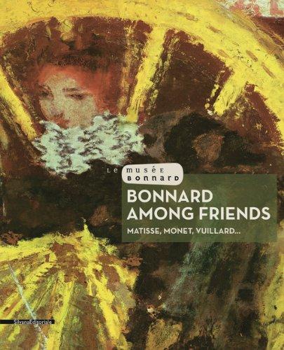 9788836623693: Bonnard Among Friends: Matisse, Monet, Vuillard...