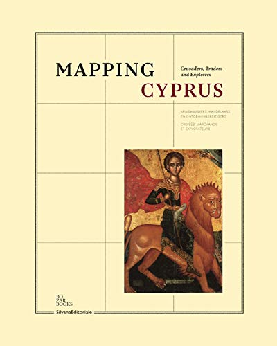 9788836623709: Mapping Cyprus: Crusaders, Traders and Explorers