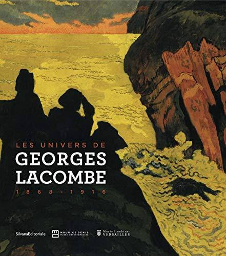 9788836624539: Les univers de George Lacombe (1868-1916) : Exposition présentée conjointement au musée départemental Maurice Denis, à Saint-Germain-en-Laye, et au ... du 13 novembre 2012 au 17 février 2013