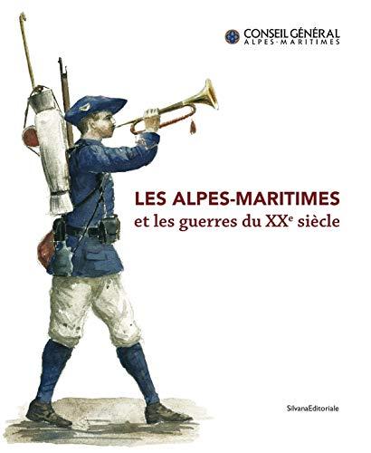 Les Alpes-Maritimes et les guerres du XXe: Jean-Bernard Lacroix; Hélène
