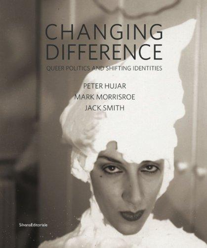 9788836625062: Changing difference. Queer politics and shifting identities. Catalogo della mostra (Modena, ottobre 2012-gennaio 2013). Ediz. italiana e inglese