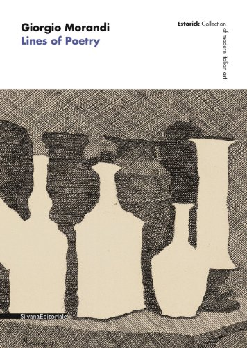 Giorgio Morandi: Lines of Poetry: Baldinotti, Andrea, Cremoncini,