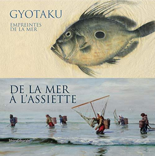 9788836626021: Gyotaku, empreintes de la mer : De la mer � l'assiette