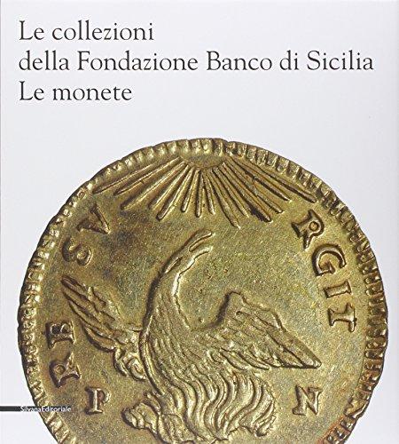 9788836626298: Le collezioni della Fondazione Banco di Sicilia. Le monete