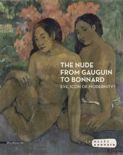 9788836626878: The Nude from Gauguin to Bonnard: Eve, Icon of Modernity?