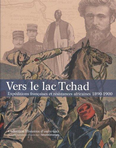 9788836627455: Vers le lac Tchad : Expéditions françaises et résistances africaines 1890-1900
