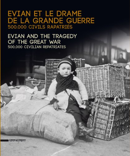 9788836627752: Evian and the Tragedy of the Great War: 500,000 Civilians Repatriated