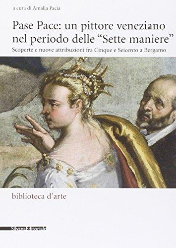 Pase Pace: un pittore veneziano nel periodo: Pacia Amalia