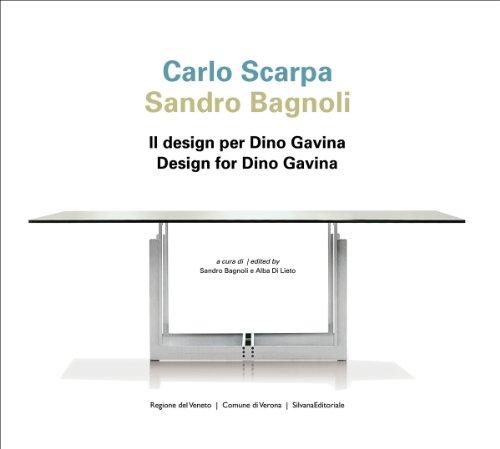 Carlo Scarpa Sandro Bagnoli: Design for Dino: Scarpa, Tobia; Marini,