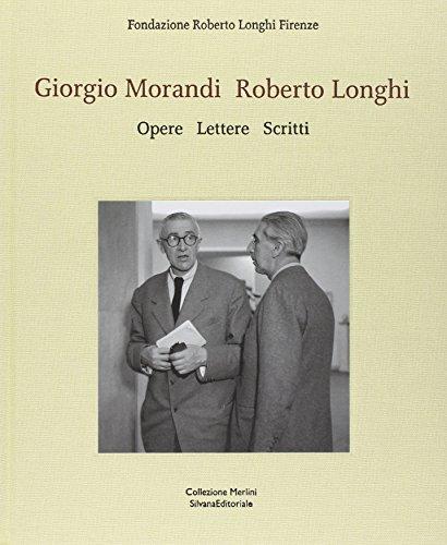 Giorgio Morandi, Roberto Longhi : opere, lettere,