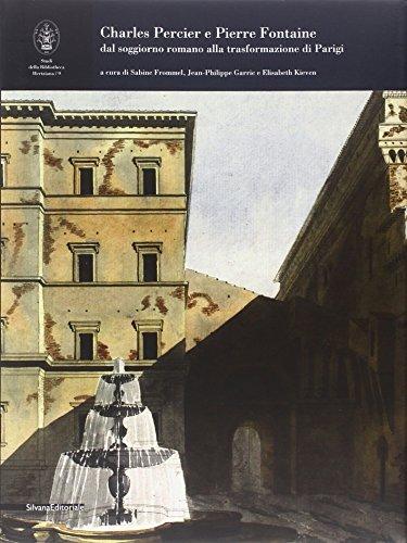 9788836629961: Charles Percier e Pierre Fontaine. Dal soggiorno romano alla trasformazione di Parigi