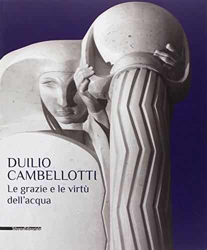 9788836630714: Duilio Cambellotti. Le Grazie e le Virtù dell'Acqua.
