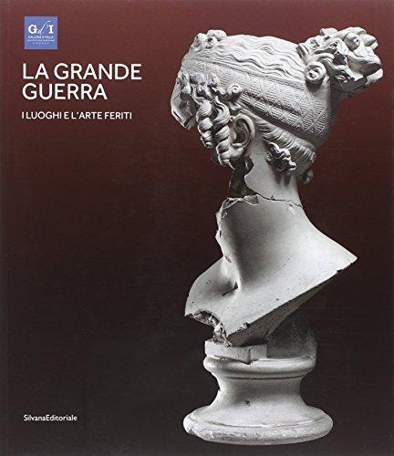 9788836630806: La Grande Guerra I Luoghi E L Arte Feriti: Vol. 2