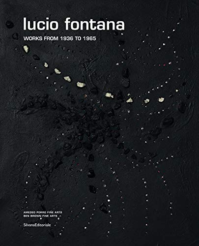 9788836630981: Lucio Fontana: Works from 1936 to 1965
