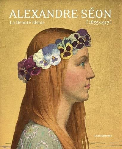 9788836631490: ALEXANDRE SÉON (1855-1917) - LA BEAUTÉ IDÉALE